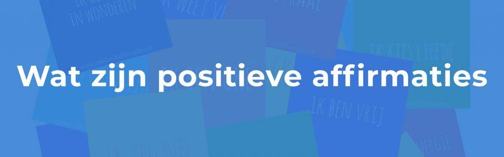 Wat zijn positieve affirmaties, Krachtkaarten Met Caracter; kies voor jezelf